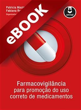Farmacovigilância para Promoção do Uso Correto de Medicamentos - eBook