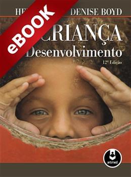 A Criança em Desenvolvimento - eBook