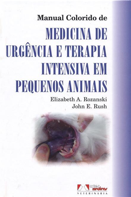 Manual Colorido de Medicina de Urgência e Terapia Intensiva em Pequenos Animais