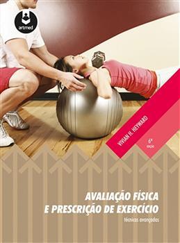 Avaliação Física e Prescrição de Exercício