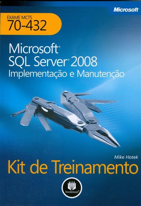 microsoft sql server 2008: implementação e manutenção