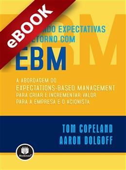 Superando expectativas de retorno com EBM - eBook
