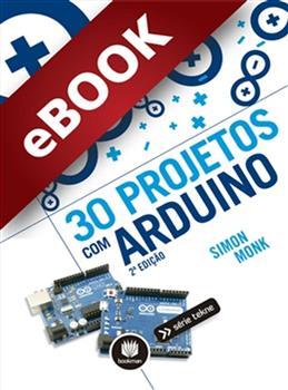 30 Projetos com Arduino - eBook