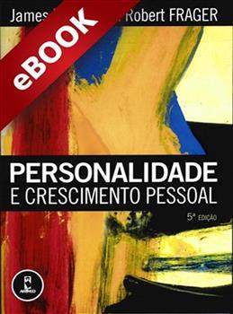Personalidade e Crescimento Pessoal - 5.ed. - eBook