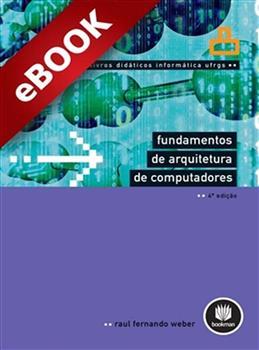 Fundamentos de Arquitetura de Computadores - Vol.8 - eBook