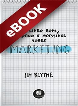 Um Livro Bom, Pequeno e Acessível sobre Marketing - eBook