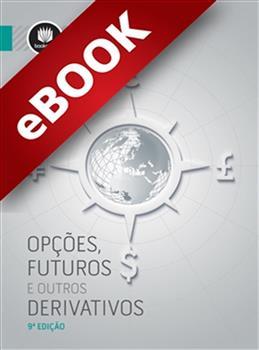 Opções, Futuros e Outros Derivativos  - eBook
