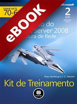 Kit de Treinamento MCTS (Exame 70-642) - eBook