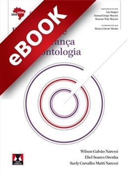 Ergonomia e Biossegurança em Odontologia - eBook