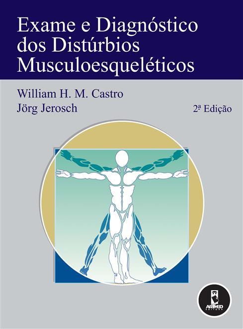 Exame e Diagnóstico dos Distúrbios Musculoesqueléticos