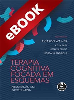 Terapia Cognitiva Focada em Esquemas - eBook
