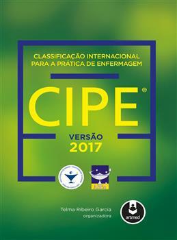 Classificação Internacional para a Prática de Enfermagem CIPE® - eBook