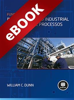 Fundamentos de Instrumentação Industrial e Controle de Processos - eBook