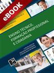 Ensino Técnico, Formação Profissional e Cidadania - eBook