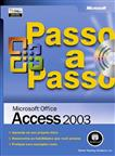 MICROSOFT OFFICE ACCESS 2003 PASSO A PASSO