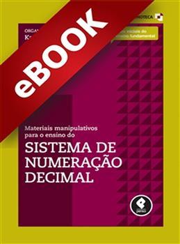 Materiais Manipulativos para o Ensino do Sistema de Numeração Decimal - Vol.1 - eBook