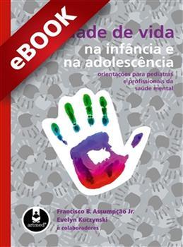 Qualidade de Vida na Infância e na Adolescência - eBook
