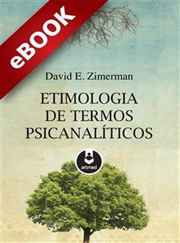 Etimologia de Termos Psicanalíticos - eBook