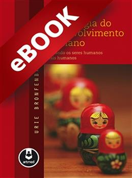 Bioecologia do Desenvolvimento Humano - eBook
