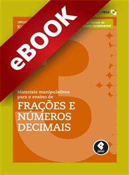 Materiais Manipulativos para o Ensino de Frações e Números Decimais - Vol.3 - eBook