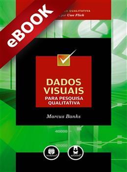 Dados Visuais para Pesquisa Qualitativa - eBook