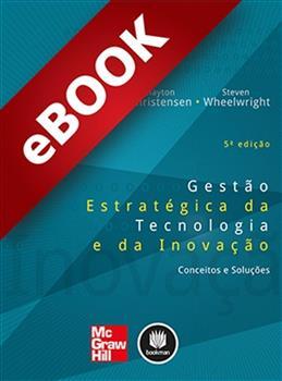 Gestão Estratégica da Tecnologia e da Inovação - eBook