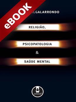 Religião, psicopatologia e saúde mental - eBook