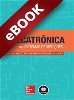 Introdução à Mecatrônica e aos Sistemas de Medições - eBook