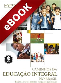 Caminhos da Educação Integral no Brasil - eBook