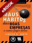 Os Maus Hábitos das Boas Empresas... e Como Fugir Deles - eBook
