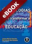 Tecnologias para Transformar a Educação - eBook