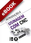 Introdução à Usinagem com CNC - eBook