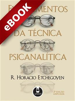 Fundamentos da Técnica Psicanalítica - 2.ed. - eBook