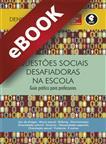 Questões Sociais Desafiadoras na Escola - eBook