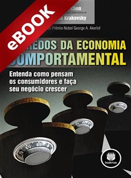 Segredos da Economia Comportamental - eBook
