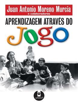 Aprendizagem Através do Jogo - eBook