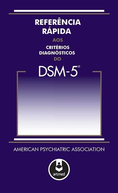 referência rápida aos critérios diagnósticos do dsm 5