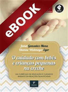 O Cuidado com Bebês e Crianças Pequenas na Creche - eBook
