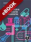 A Prática Farmacêutica na Farmácia Comunitária - eBook
