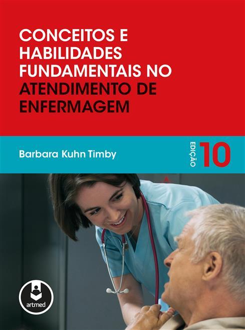 conceitos e habilidades fundamentais no atendimento de enfermagem