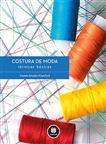 COSTURA DE MODA - TECNICAS BASICAS