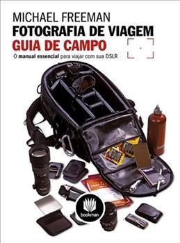 FOTOGRAFIA DE VIAGEM - GUIA DE CAMPO