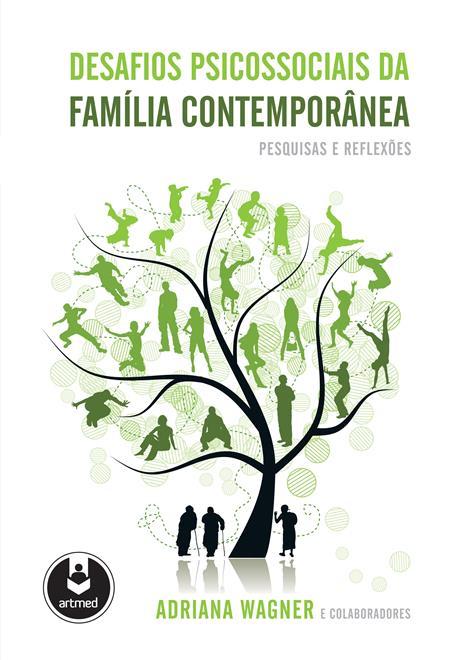 desafios psicossociais da família contemporânea