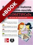 Enfermagem Materna e do Recém-Nascido Desmistificada - eBook