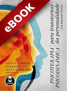 Psicoterapia Psicodinâmica Para Transtornos da Personalidade  - eBook