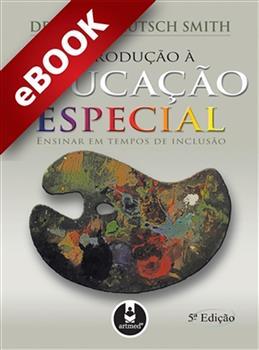 Introdução à Educação Especial - eBook