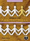 CRIANCAS COM PARALISIA CEREBRAL