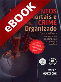 Medicamentos Mortais e Crime Organizado - eBook