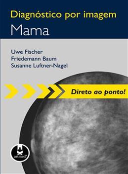 DIAGNOSTICO POR IMAGEM: MAMA