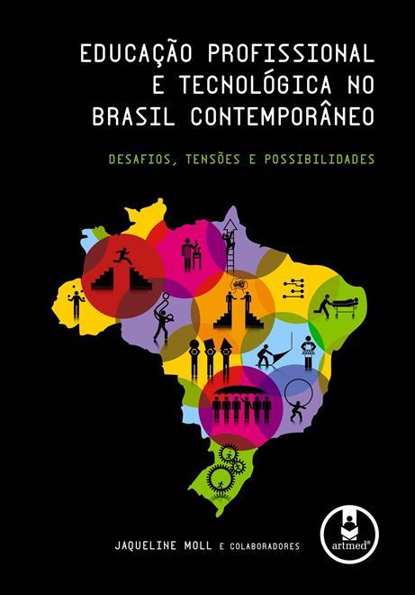 educação profissional e tecnológica no brasil contemporâneo